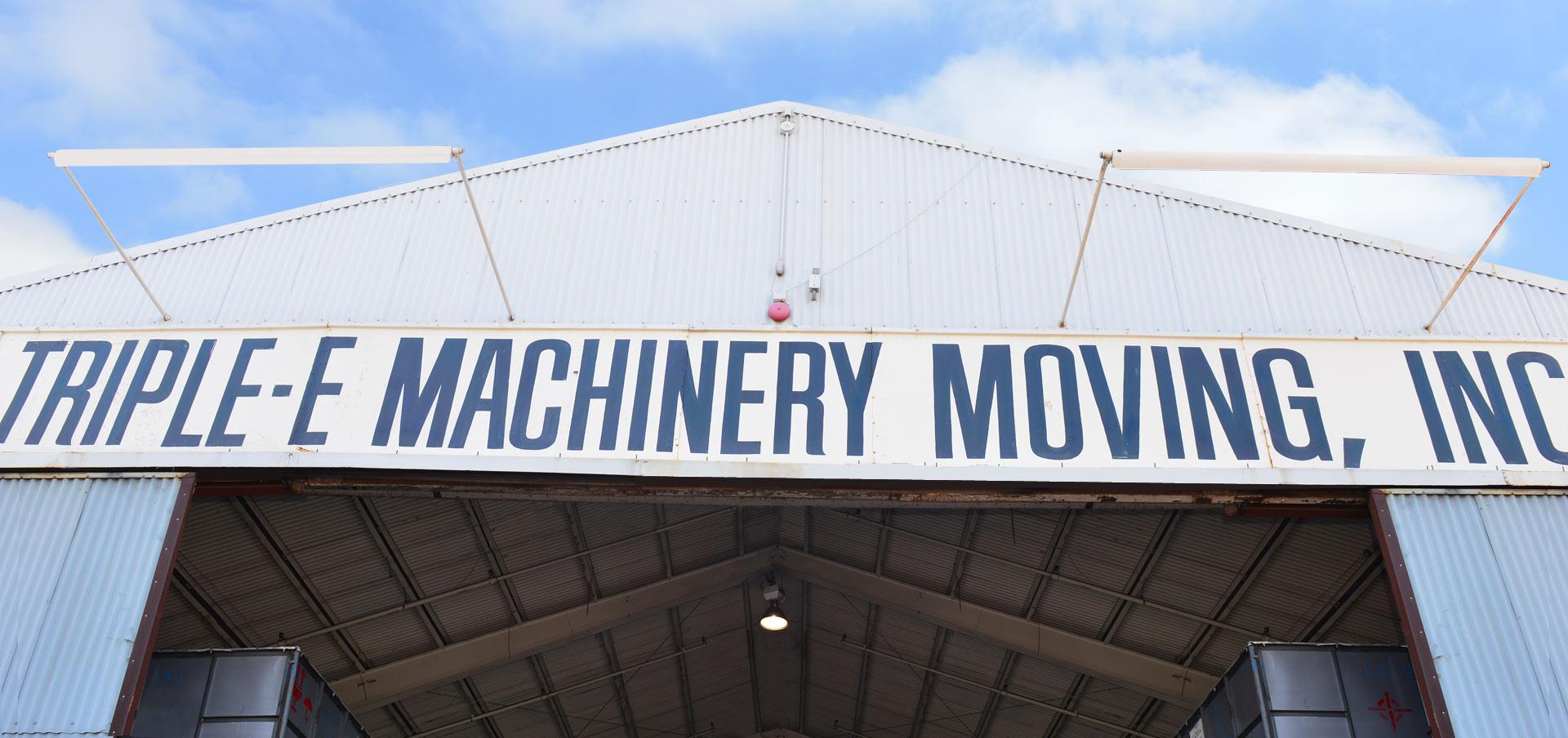 Triple-E Machinery Moving, Inc.